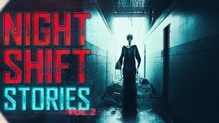 7 True Night Shift Horror Stories (Vol. 2)