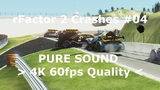 rFactor 2 Crashes #04 PURE SOUND (2160p60 4K 60fps)