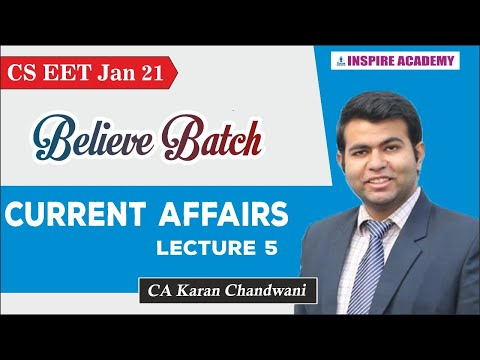 CSEET| Believe Batch | Lecture 5| Current affairs I CA Karan Chandwani