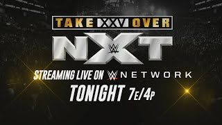 NXT TakeOver: XXV Streams Live Tonight On WWE Network