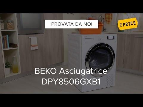 Video Recensione Asciugatrice Beko DPY8506GXB1