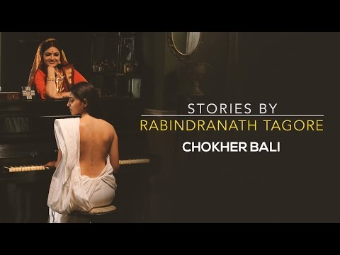 Stories By Rabindranath Tagore - Chokher Bali Sneak Peek #2