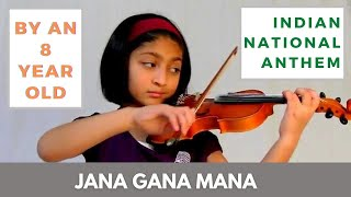 AWESOME - Jana Gana Mana - Indian National anthem by 8 yr old