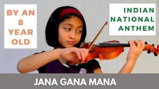 Jana Gana Mana by 8 yr old kid -  AWESOME! Indian National Anthem