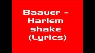 Baauer - Harlem Shake (Lyrics) (Short)