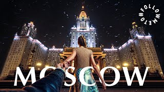 #FollowMeTo Moscow