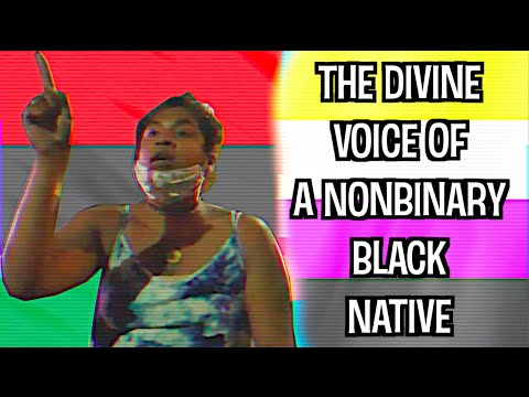 The Divine Voice Of A Nonbinary Black Native