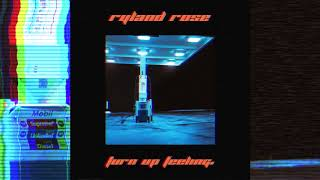 Ryland Rose - Turn Up Feeling (Official Audio)