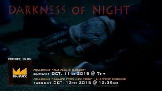 Darkness of Night trailer