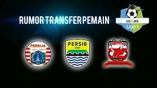 5 Rumor Transfer, Bek Persib Bandung ke Arema FC hingga Madura United Pilih Rakic atau Loris Arnaud
