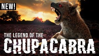 The Legend of the Chupacabra = DFF