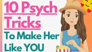 10 ULTIMATE Psychological Tricks To Make A Girl Like You! Attract Her, Seduce Her & She'll Chase YOU
