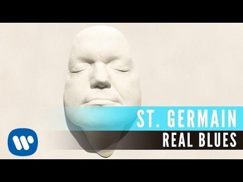St Germain - Real Blues (Audio)