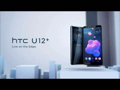 HTC U12+ | Live on the Edge