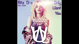 Rita Ora Feat. 6LACK   Only Want You (Wuqoo Remix)