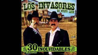 Los Invasores de Nuevo Leon - 30 Exitos Inolvidables (Disco Completo)