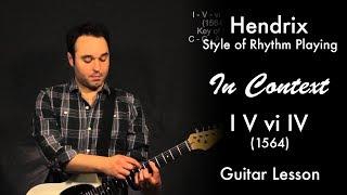 Hendrix Style of Rhythm Playing In Context (I V vi IV - 1564)