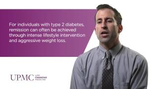 Considerations on Achieving Type 2 Diabetes Remission | UPMC