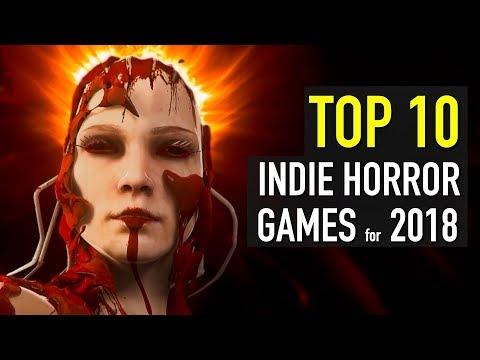 Top 10 Scariest Horror Indie Games Coming in 2018