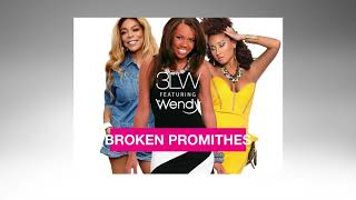 3LW ft. Wendy Williams - Broken Promithes (No More) | DJ Nae-Yomi