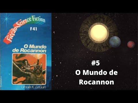 Diário de Anarres, #5 O Mundo de Rocannon (Úrsula K. Le Guin)
