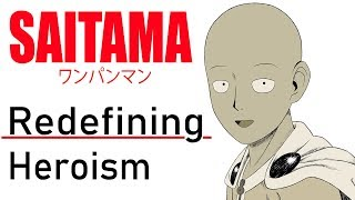 One Punch Man: Redefining Heroism | The Anatomy of Anime