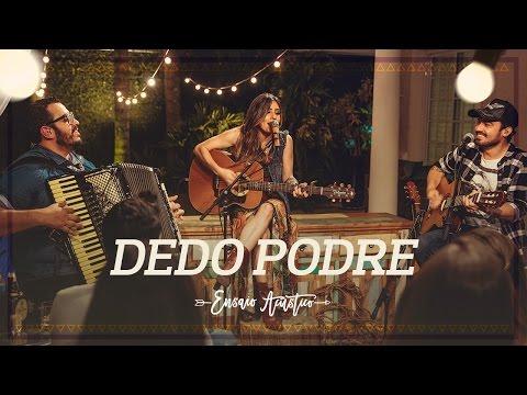 Música Dedo Podre (Letra)