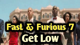 Fast & Furious 7 Soundtrack Get Low | The Sxchi Mammah