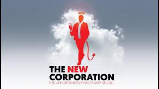 The New Corporation:The Unfortunately Necessary Sequel Trailer