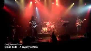 BLACK SIDE - A Gypsy's Kiss (Deep Purple Cover)