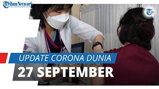 Update Corona Dunia 27 September 2021: Total 232,6 Juta Terinfeksi, India Catatkan 33,6 Juta Kasus