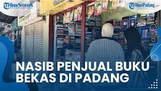 Sepi Pembeli dan Kesulitan Bayar Sewa Toko, Nasib Pedagang Buku Bekas di Padang