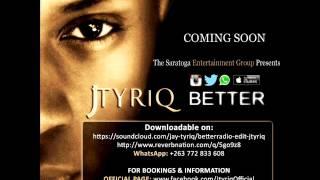 Better - Jtyriq (Promo Trailer Version).