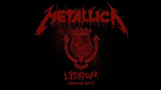 Metallica: Live in Lisbon, Portugal - June 28, 2007 (Full Concert)