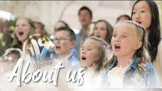 One Voice Children's Choir - What About Us (Cover)