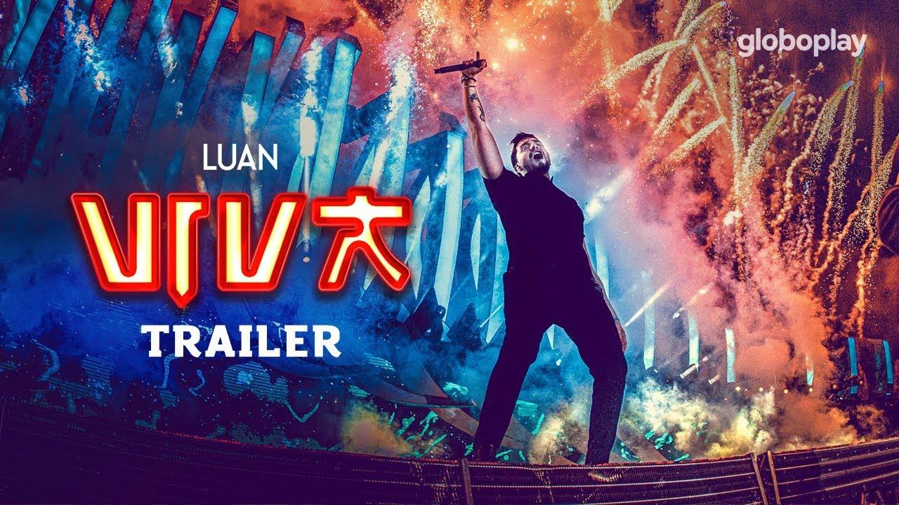 Luan Santana - Trailer Novo DVD Viva (Já disponível no Globoplay)