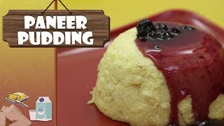 Paneer Pudding | Delicious Cottage Cheese Recipe | Indian Sweets Recipe