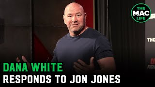 Dana White says Jon Jones asked for 'Deontay Wilder money'; says they can take a lie detector test