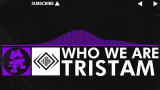 [Dubstep] - Tristam - Who We Are [Monstercat Release]