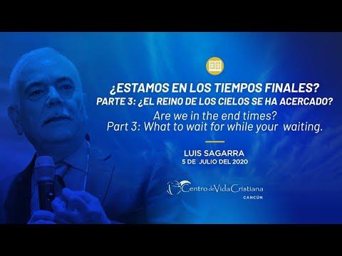 ¿Estamos en los tiempos finales? 3ª Parte | Centro de Vida Cristiana