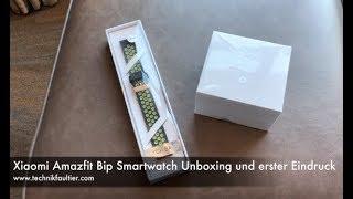 Xiaomi Amazfit Bip Smartwatch Unboxing und erster Eindruck