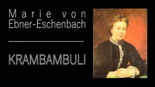 Krambambuli - Marie von Ebner-Eschenbach, Hörbuch