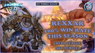 Grubby | Heroes of the Storm 2.0 - Rexxar - 100% Win Rate - HL - 2017 S1 - Sky Temple