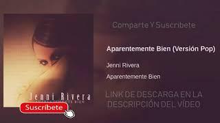 Jenni Rivera   Aparentemente Bien LETRA (Versión Banda) ESTRENO 2019