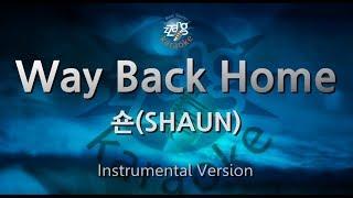 [짱가라오케/원키/MR] 숀(SHAUN)-Way Back Home [ZZang KARAOKE]