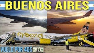 VOLAR A BUENOS AIRES POR 40 DOLARES   FlyBondi A Buenos Aires