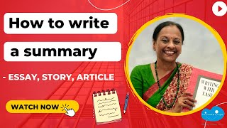 How to write a summary – essay, story, article | 10 requirements to summarise | Writing with Ease