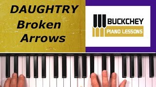 How To Play Broken Arrows On Piano By Daughtry