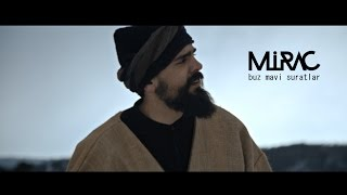 Mirac - Buz Mavi Suratlar (Official Video) 2016