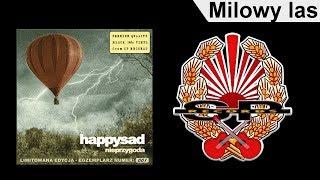 Happysad - Milowy Las (Audio)